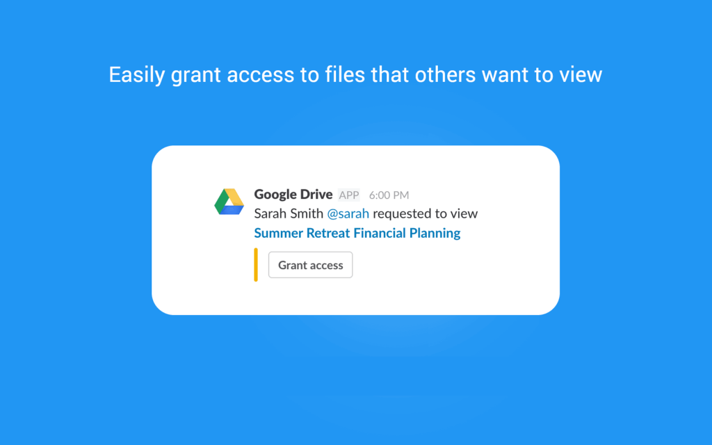easily grant access to files that others want to view with google drive on app